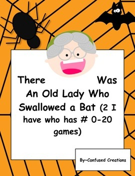 I Have Who Has 0-20 There Was An Old Lady Who Swallowed A