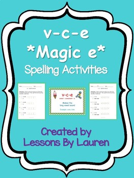 v-c-e *magic e* spelling activities