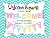 Welcome Banner! {Chevron Theme}