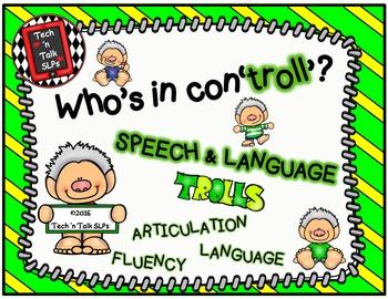 Who's in Con'troll'?  Speech & Language Trolls - Articulat