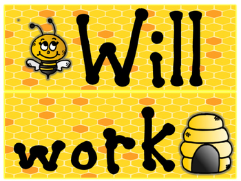 will work for honey (bee theme)