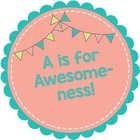 A Is For Awesomeness