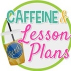 Caffeine and Lesson Plans