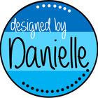 Designed by Danielle
