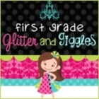 First Grade Glitter and Giggles