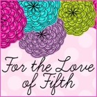 For the Love of Fifth