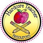 Hardcore Teacher Resources