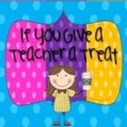 If You Give A Teacher A Treat