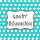 Lovin' Education