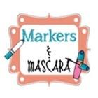 Markers and Mascara