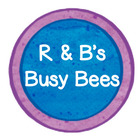 R and B's Busy Bees