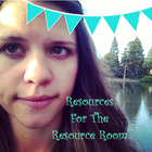 Resources for the Resource Room