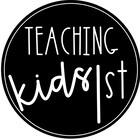 Teaching Kids 1st