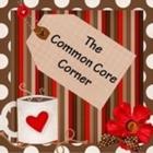 The Common Core Corner