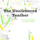 The Uncluttered Teacher