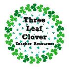 Three Leaf Clover Teacher Resources