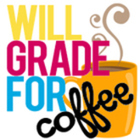 Will Grade for Coffee