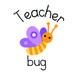 A Teacher Bug