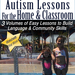 Autism Lessons For the Home And  School