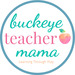 Buckeye Teacher Mama