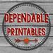 Dependable Printables