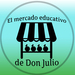 El mercado educativo de Don Julio