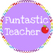 Funtastic Teacher