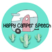 Happy Camper Speech