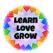 Learn Love Grow