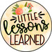 Little Lessons Learned
