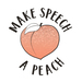 Make Speech A Peach