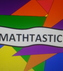 Mathtastic