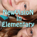 NewVision In Elementary