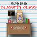 Oh My Little Classity Class