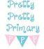 Pretty Pretty Primary