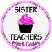 Sister Teachers West Coast