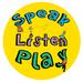Speak Listen Play