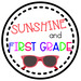Sunshine and First Grade