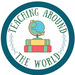 Teaching Around the World