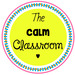 The Calm Classroom