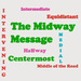 The Midway Message