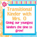 Transitional Kinder with MrsO