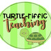 Turtle-riffic Teaching