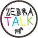 Zebra Talk